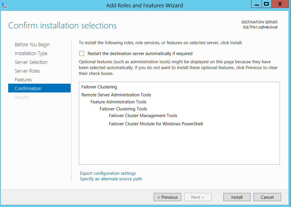 Add roles and features wizard - Failover clustering - confirm installation instructions
