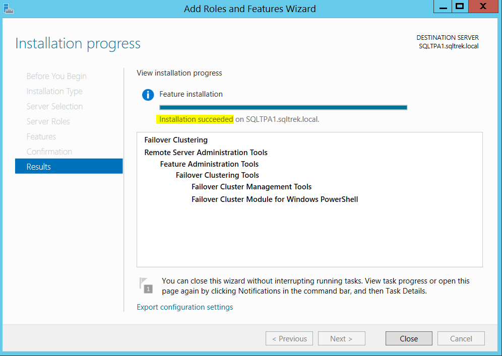 Add roles and features wizard - Failover clustering - view installation progress