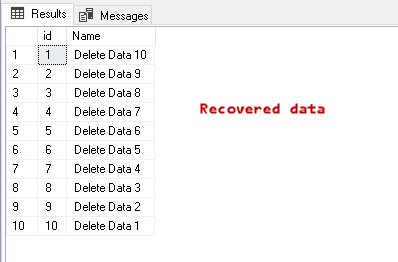 Recover data deleted from a SQL Delete statement