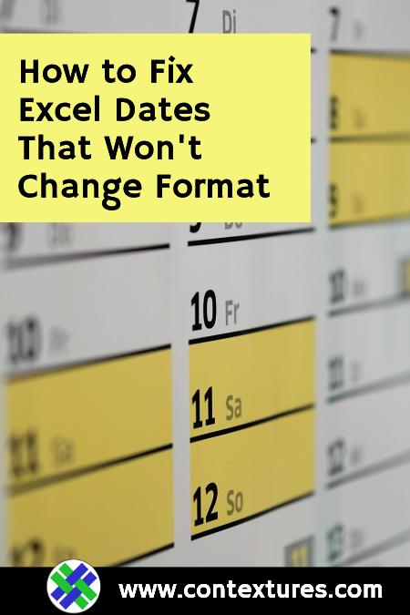Fix Excel Dates Won't Change Format