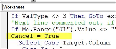 Add Cancel = True code http://blog.contextures.com/