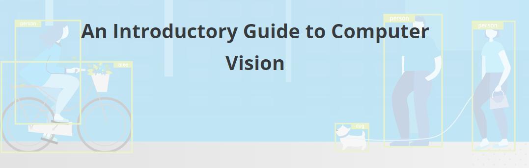 计算机视觉入门大全:基础概念、运行原理、应用案例详解