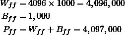 \begin{align*} W_{ff} &= 4096 \times 1000 = 4,096,000\\  B_{ff} &= 1,000 \\ P_{ff} &= W_{ff} + B_{ff} = 4,097,000 \end{align*}